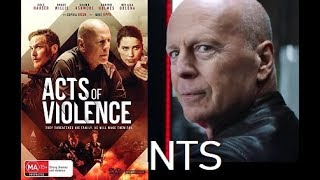 Nonton Nts  Acts Of Violence  2018   Bruce Willis  Movie Review Film Subtitle Indonesia Streaming Movie Download