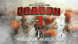 Video How to Train Your Dragon 3 | Fan-Made Soundtrack - William Maytook | [MUSIC] MP3, 3GP, MP4, WEBM, AVI, FLV Juni 2018