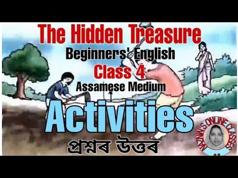 The Hidden Treasure (Activities with Assamese Meaning), Class-4, Beginner's English