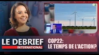 Le Debrief : COP22: le temps de l'action?