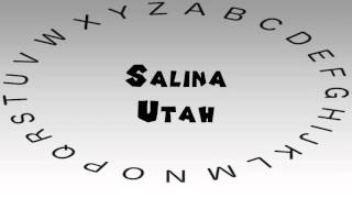 Salina (UT) United States  City pictures : How to Say or Pronounce USA Cities — Salina, Utah