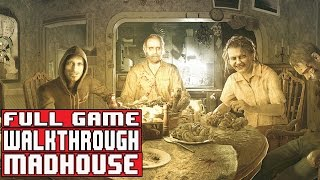 Resident Evil 7 Gameplay Walkthrough Part 1 FULL GAME Madhouse  No Commentary