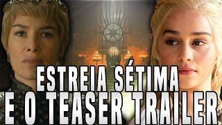 No vídeo de hoje irei comentar sobre o teaser trailer e a data de estreia da sétima temporada de Game of Theones, contanto o...