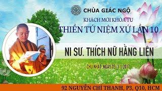 [TRỰC TIẾP] NS. Thích Nữ Hằng Liên thuyết giảng khóa tu Thiền Tứ Niệm Xứ lần 10 | 05-11-2017