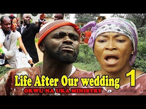 Life After chief imo & sister maggi  wedding  1 || Okwu na Uka Ministry 2018 latest Nollywood movies