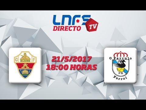 Elche CF - O Parrulo Ferrol 3º partido