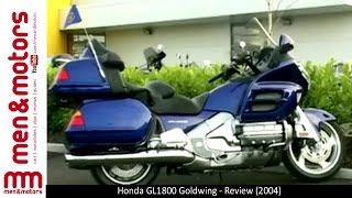 1. Honda GL1800 Goldwing - Review (2004)