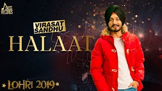 Halaat | (Lohari  ) | Virasat Sandhu | New  Songs 2019 | Latest Songs 2019