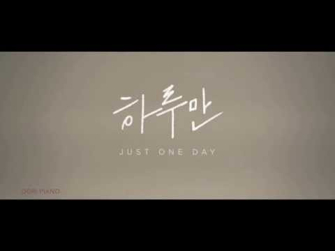 Video [Piano/Instrumental] BTS - 하루만 Just One Day download in MP3, 3GP, MP4, WEBM, AVI, FLV January 2017