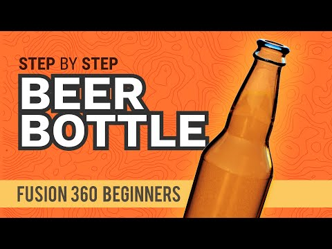 Learn Autodesk Fusion 360 in 30 Days: Day #2 Video - How to 3D Model a Beer Bottle (видео)
