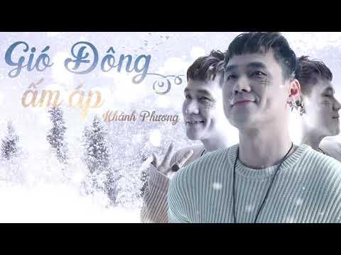Gió Đông Ấm Áp (New Version) - Khánh Phương (OFFICIAL 4K Lyric Video) - Thời lượng: 3:41.