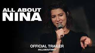 All About Nina  2018    Official Us Trailer Hd