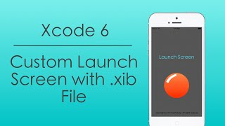 Custom Launch Screen with .xib File in Xcode 6