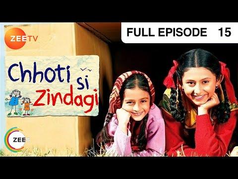 Chhoti Si Zindagi - Episode 15