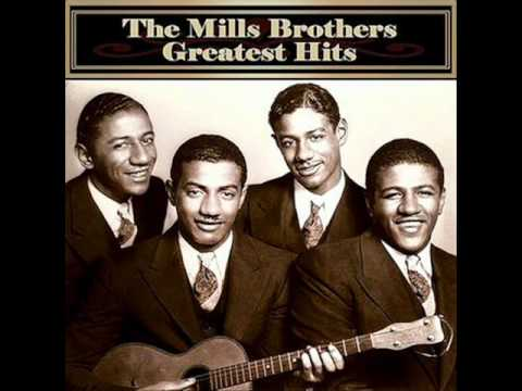 The Mills Brothers - You Always Hurt The One You Love lyrics