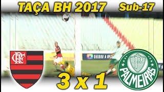 Flamengo é o 1º finalista da Taça BH 2017! Vitória de 3 x 1 sobre o Palmeiras