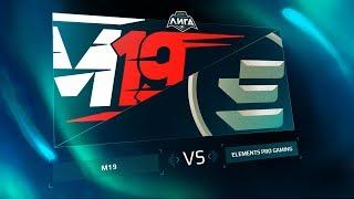 M19 vs EPG — Неделя 3, День 1 / LCL