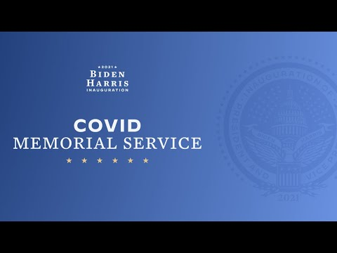 Nationwide COVID-19 Memorial | Biden-Harris Inauguration 2021