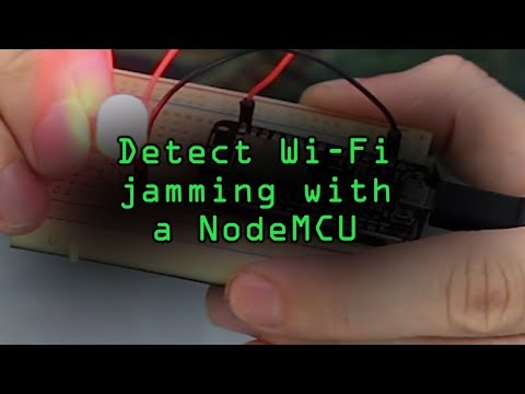 How To Program A NodeMCU To Detect Wi-Fi Jamming