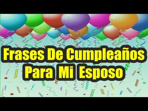 Hermosos Pensamientos De Cumpleaños, Frases De Cumpleaños Para Mi Esposo