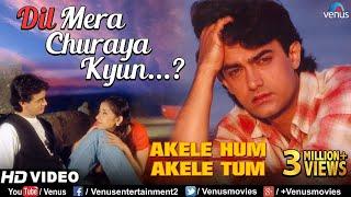 Video Dil Mera Churaya Kyun -HD VIDEO SONG | Aamir khan & Manisha| Akele Hum Akele Tum| 90's Sad Love Song MP3, 3GP, MP4, WEBM, AVI, FLV September 2019