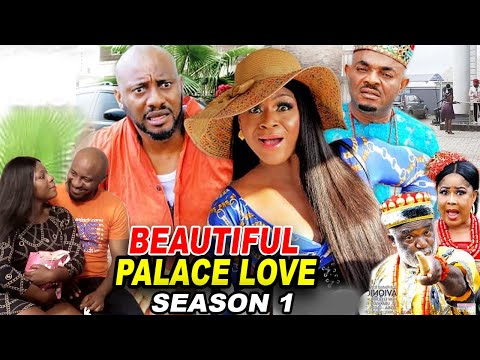 BEAUTIFUL PALACE LOVE SEASON 1 (New Hit Movie) - Destiny Etiko 2020 Latest Nigerian Nollywood Movie