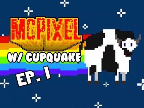 MCPIXEL w/ Cupquake Ep.1 Nyan Cow