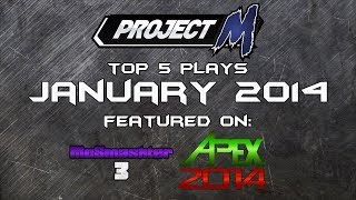 Best of Smash: Top 5 Project M Plays of January 2014