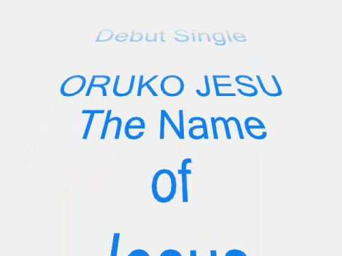 Oruko Jesu (the Name Of Jesus) Debut Single Picture&lyric Video