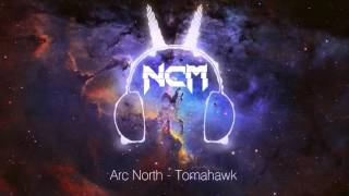 NoCopyrightMusic - best free music only.Free Download: http://ncm.su/arc-north-tomahawk/Follow Arc North:• https://soundcloud.com/arcnorth• https://www.facebook.com/ArcNorth• https://twitter.com/ArcNorth----------------------------------------------------------------Follow NoCopyrightMusic:• https://soundcloud.com/ncmus• https://www.facebook.com/ncmus/• https://vk.com/ncmus• http://ncm.su/----------------------------------------------------------------NoCopyrightMusic is dedicated to promoting only best FREE music, which you can use on your YouTube videos or Twitch.If you use this music you must in the description of your video:1. Include the full title of the track.2. Include a link to this video.3. Credit the artist(s) of the track by including their social network links.----------------------------------------------------------------Subscribe to our channel! ;)