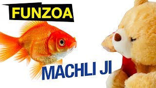 MACHLI JI - Funzoa Teddy Video by Bojo Teddy. Enjoy this Funny Hindi Video. Vegetarian Fish Song. Latest Bollywood Hindi Love Song 2017. OH FISH (ENGLISH VERSION)https://www.youtube.com/watch?v=YeDl79zOR6wVideo produced, created, written by Krsna Solohttp://youtube.com/KrsnaSolohttp://facebook.com/KrsnaSoloDownload funzoa videos at http://goo.gl/Z6GuXhSubscribe on Youtube http://goo.gl/xCrXhUFacebook http://facebook.com/FunzoaTwitter http://twitter.com/FunzoaWebsite http://Funzoa.com email : funzoa@gmail.comMimi Teddy Fanpage https://www.facebook.com/MimiTeddyBojo Teddy Fanpage https://www.facebook.com/BojoTeddyJunu Teddy Fanpage https://www.facebook.com/JunuTeddyDumblu Fanpage https://www.facebook.com/DumbluSUBSCRIBE ON YOUTUBE CHANNELhttp://goo.gl/xCrXhUDAILYMOTION CHANNEL FOR NON-YOUTUBE ZONEShttp://www.dailymotion.com/funzoaThis is how a girl reacts when they see a cute baby too :) LolThis song video's copyright and publishing rights are reserved with Funzoa Funny Videos, 2017. Any attempt to copy or republish it will be considered legally offensive.