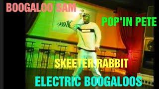 Boogaloo Sam, Popin Pete, Skeeter Rabbit – Electric Boogaloos Show 1998