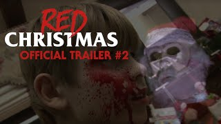 Nonton Red Christmas (Offical Trailer #2) Film Subtitle Indonesia Streaming Movie Download