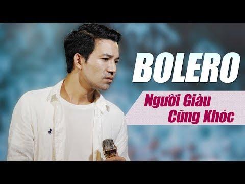 Người Giàu Cũng Khóc - Nhạc Vàng Bolero BUỒN THẤU TIM - Bùi Kiên Giọng Ca Để Đời - Thời lượng: 40:23.