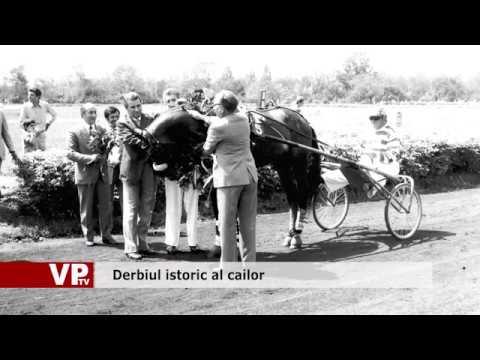 Derbiul istoric al cailor