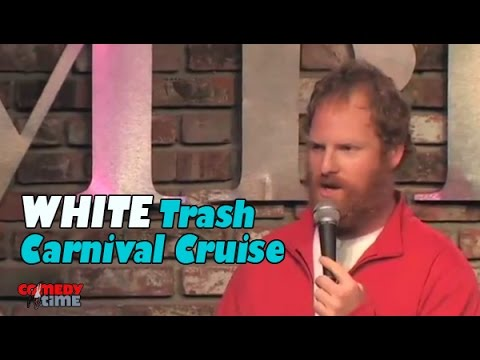 White Trash Carnival Cruise - Comedy Time