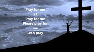 Kirk Franklin Pray For Me Lyrics