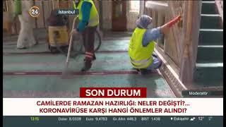 Camilerimizi Temizleyerek Ramazan Ayına Hazırlıyoruz - 24 Tv