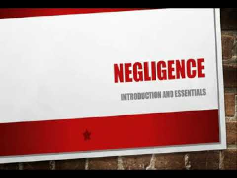 Negligence Introduction and essentials