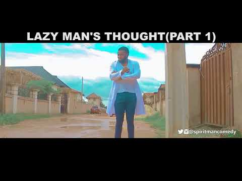 Lazy man's thought (part 1) (spiritman comedy)