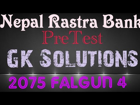 (Nepal Rastra Bank PreTest GK Questions Solutions Asked @Falgun 4 2075 - Duration: 13 minutes.)