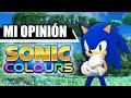 Por Qu No Me Gusta Sonic Colours