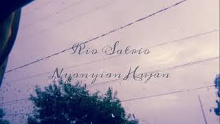 Rio Satrio - Nyanyian Hujan