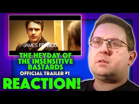 REACTION! The Heyday Of The Insensitive Bastards Trailer #1 - James Franco Movie 2017