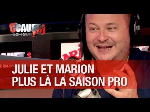 julie - Julie et Marion ne feront plus parties de l'équipe la saison prochaine !! C'Cauet sur NRJ de 20h à 23h ! Pour plus de kiff, abonne-toi ! http://www.youtube....