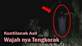 Video Penampakan Kunt!Lanak Nyata Wajahnya Teng korak MP3, 3GP, MP4, WEBM, AVI, FLV Juni 2019
