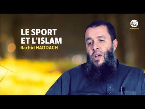 Le sport et l'islam - Rachid Haddach (видео)
