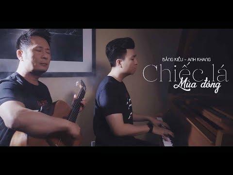 Bằng Kiều & Hoàng Anh Khang - Chiếc Lá Mùa Đông (Music Video) - Thời lượng: 4:53.