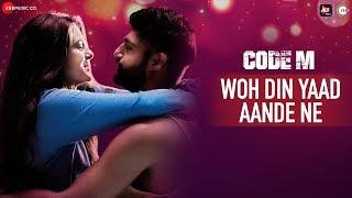 Video Woh Din Yaad Aande Ne - Code M | Piyush Mehroliyaa And Shreya Jain | The Bandwagon download in MP3, 3GP, MP4, WEBM, AVI, FLV January 2017