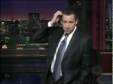 sandler - David Letterman is sick and Adam Sandler fills in here is the Monologue as so many requested.